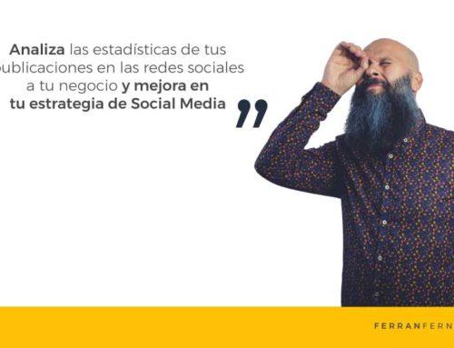 Analítica, la estrategia para mejorar las redes sociales de tu negocio