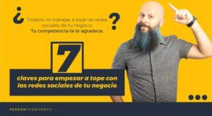 7 claves para empezar las redes sociales de tu negocio