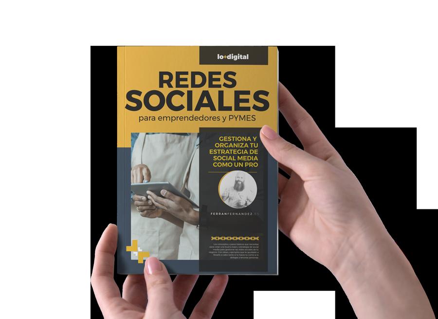 « Redes Sociales para emprendedores y PYMES »Gestiona y organiza tu estrategia de Social Media como un PRO